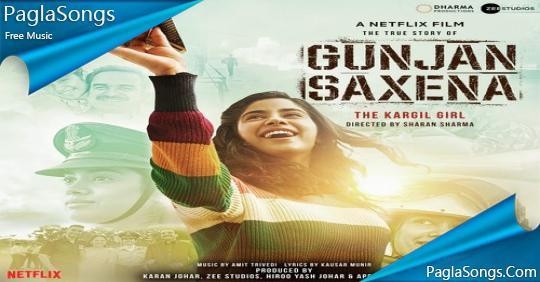 Gunjan Saxena 2020 Mp3 Songs Download Paglasongs