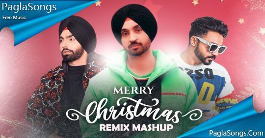 Merry Christmas (Remix Mashup) Diljit Dosanjh Mp3 Song Download 320Kbps | PaglaSongs