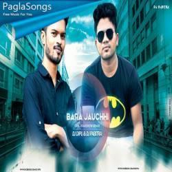 Bara Jauchhi (Odiya Roadshow Remix 2019) Dj Pabitra Nd Dj Dipu Exclusive Rk Poster