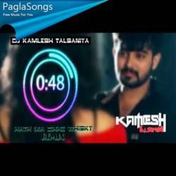 Hath Ma Chhe Whisky - Remix - DJ Kamlesh Talsaniya Poster