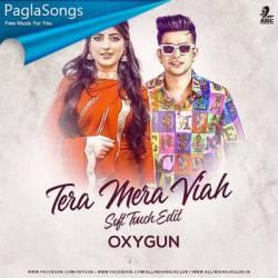 Tera Mera Viah (Soft-Touch Edit) - OXYGUN Poster