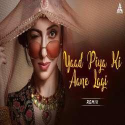 Yaad Piya Ki Aane Lagi Remix - DJ Charles Poster