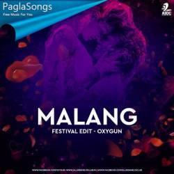 Malang Festival Edit Oxygun Mp3 Song Download 320kbps Paglasongs