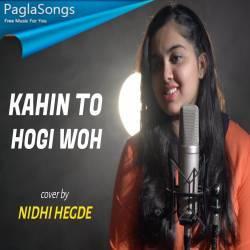Kahi To Hogi Woh Cover Poster