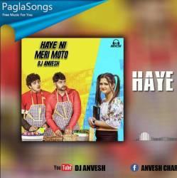 Haye Ni Meri Moto Remix Dj Anvesh Mp3 Song Download 320kbps Paglasongs