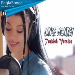 Dance Monkey (Turkish Version) Poster