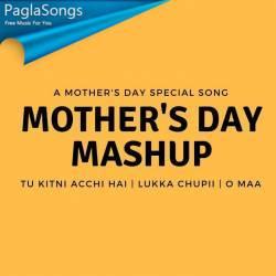 Mother S Day Mashup Vdj Royal Mp3 Song Download 320kbps Paglasongs