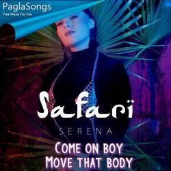 Come On Boy Move That Body Mp3 Song Download 320Kbps | PaglaSongs