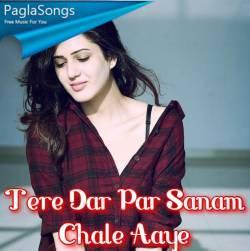 Tere Dar Par Sanam Chale Aaye Poster