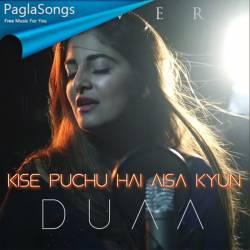 kise puchu ki aisa kyun mp3 song free download