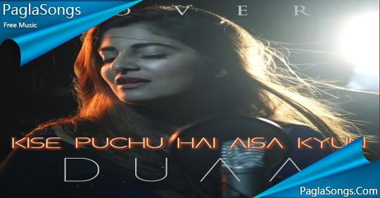 kise puchu ki aisa kyun mp3 song free download