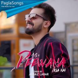 Aisa Deewana Hua Hai Mp3 Song Download 320kbps Paglasongs