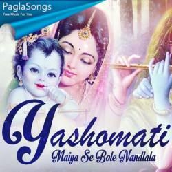 Yashomati Maiya Se Bole Nandlala Poster