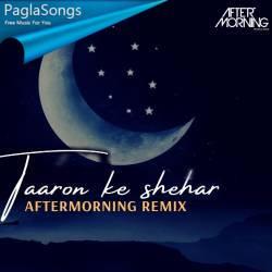 Taaron Ke Shehar Remix Poster